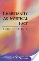 Christianity as Mystical Fact - And the Mysteries of Antiquity (2007)