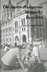 Austro-Hungarian Monarchy Revisited (2010)