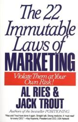 The 22 Immutable Laws of Marketing - Al Ries, Jack Trout (2004)
