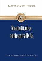 Mentalitatea anticapitalista (ISBN: 9789736406874)