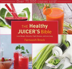 Healthy Juicer's Bible - A K Smith (2013)