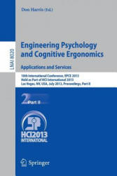 Engineering Psychology and Cognitive Ergonomics. Applications and Services - 10th International Conference, EPCE 2013, Held as Part of HCI Internatio (2013)