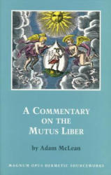 A Commentary on the Mutus Liber (2003)