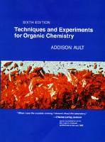 Techniques and Experiments for Organic Chemistry - Addison Ault (2002)