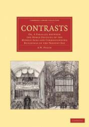 Contrasts - A. W. Pugin (2013)