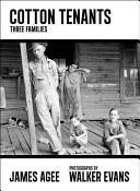 Cotton Tenants: Three Families (2013)