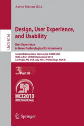 Design, User Experience, and Usability: User Experience in Novel Technological Environments - Second International Conference, DUXU 2013, Held as Par (2013)