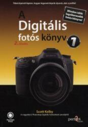 Scott Kelby - A Digitális fotós könyv 1 (2013)