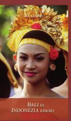 Bali és Indonézia kincsei (2013)