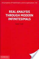 Real Analysis Through Modern Infinitesimals - A Treatment Through Modern Infinitesimals (2001)