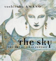 Sky - The Art of Final Fantasy (ISBN: 9781616551605)