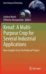 Kenaf: A Multi-Purpose Crop for Several Industrial Applications - Andrea Monti, Efthimia Alexopoulou (2013)