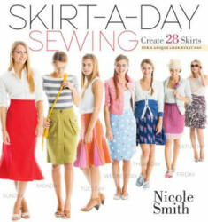 Skirt-A-Day Sewing - Nicole Smith (2013)