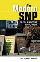 Modern SNP - From Protest to Power (2009)
