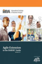 Agile Extension to the Babok (R) Guide (Version) - Paul Stapleton (2013)