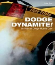 Dodge Dynamite! - Peter Grist (2007)