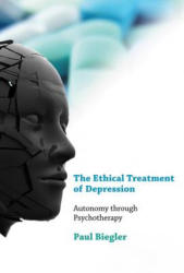 Ethical Treatment of Depression - Paul Biegler (2011)