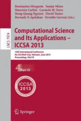 Computational Science and its Applications -- ICCSA 2013 - 13th International Conference, ICCSA 2013, Ho Chi Minh City, Vietnam, June 24-27, 2013, Pr (2013)