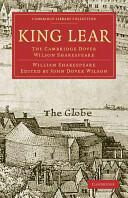 King Lear - The Cambridge Dover Wilson Shakespeare (2007)