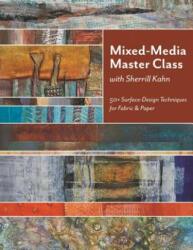 Kahn, Sherrill: Mixed-media Master Class (2013)