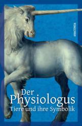 Der Physiologus (2013)