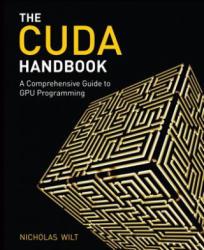 CUDA Handbook - Nicholas Wilt (2013)