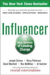 Influencer: The New Science of Leading Change, Second Edition (Paperback) - Joseph Grenny (2013)