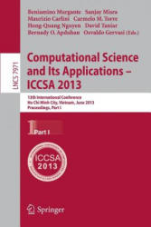 Computational Science and its Applications -- ICCSA 2013 - 13th International Conference, Ho Chi Minh City, Vietnam, July 24-27, 2013, Proceedings (2013)