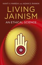 Living Jainism - An Ethical Science (2013)