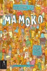 Welcome to Mamoko - Aleksandra Mizielinska (2013)