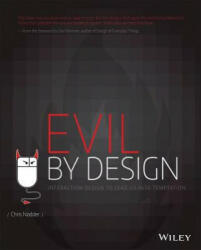 Evil by Design - Interaction Design to Lead Us into Temptation (2013)