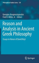 Reason and Analysis in Ancient Greek Philosophy (2013)