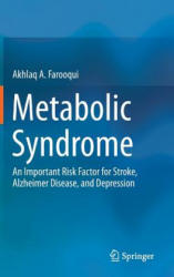 Metabolic Syndrome - An Important Risk Factor for Stroke, Alzheimer Disease, and Depression (2013)