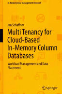 Multi Tenancy for Cloud-based In-memory Column Databases - Workload Management and Data Placement (2013)