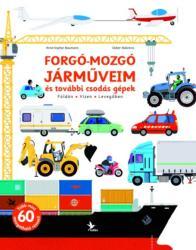 Forgó-mozgó járműveim és további csodás gépek (2013)