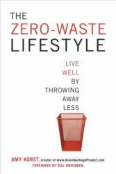 Zero-Waste Lifestyle - Amy Korst (2013)