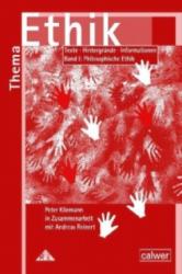 Materialband I: Philosophische Ethik - Peter Kliemann, Andreas Reiner (2013)