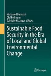 Sustainable Food Security in the Era of Local and Global Environmental Change (2013)