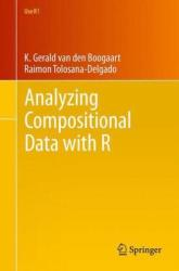 Analyzing Compositional Data with R (2013)