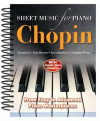 Frederic Chopin: Sheet Music for Piano - Alan Brown (2012)
