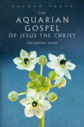 Aquarian Gospel of Jesus the Christ - Alan Jacobs (2010)