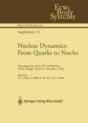 Nuclear Dynamics: From Quarks to Nuclei - M. T. Pena, A. Stadtler, A. M. Eiró, J. Adam (2003)