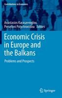Economic Crisis in Europe and the Balkans - Anastasios Karasavvoglou, Persefoni Polychronidou (2013)