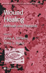 Wound Healing - Methods and Protocols (2003)