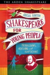 Shakespeare for Young People - Productions, Versions and Adaptations (2013)