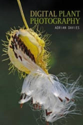 Digital Plant Photography - Adrian Davies (2013)