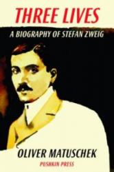 Three Lives - A Biography of Stefan Zweig (2013)