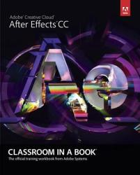 Adobe After Effects CC Classroom in a Book - Adobe Creative Team (2013)