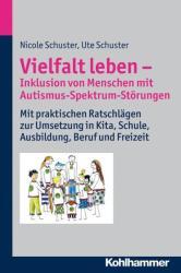 Vielfalt leben - Inklusion von Menschen mit Autismus-Spektrum-Strungen (2013)