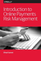 Introduction to Online Payments Risk Management (2013)